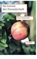 Iso Camartin: Im Garten der Freundschaft