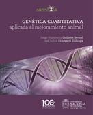 Jorge Humberto Quijano: Genética cuantitativa aplicada al mejoramiento animal