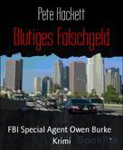 Pete Hackett: Blutiges Falschgeld