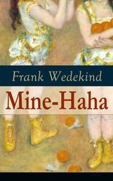 Mine-Haha (Vollständige Ausgabe) - Kontroverses Werk über die körperliche Erziehung der jungen Mädchen