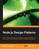 Mario Casciaro: Node.js Design Patterns