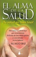 Ricardo Eiriz: El alma de la salud