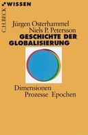 Jürgen Osterhammel: Geschichte der Globalisierung ★★★★