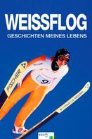 Jens Weissflog: Weissflog ★★★★
