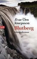 Ævar Örn Jósepsson: Blutberg ★★★