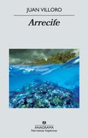 Juan Villoro: Arrecife