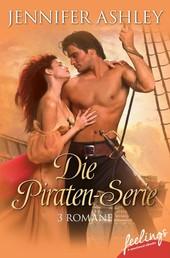 Die Piraten-Serie - Mein Leidenschaftlicher Pirat - Geliebter Pirat - Die Sehnsucht des Piraten