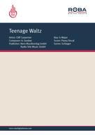 : Teenage Waltz