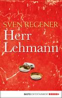 Sven Regener: Herr Lehmann ★★★★