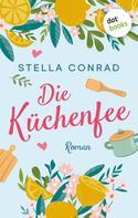 Stella Conrad: Die Küchenfee ★★★★