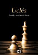 Ismael Ahamdanech Zarco: Uclés