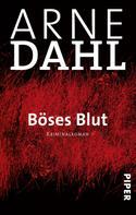 Arne Dahl: Böses Blut ★★★★