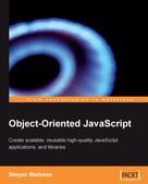 Stoyan Stefanov: Object-Oriented JavaScript