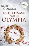 Robert Gordian: Noch einmal nach Olympia ★★★