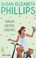 Susan Elizabeth Phillips: Träum weiter, Liebling ★★★★★