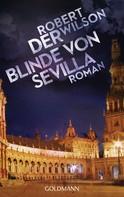 Robert Wilson: Der Blinde von Sevilla ★★★★