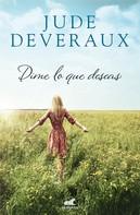 Jude Deveraux: Dime lo que deseas
