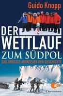 Guido Knopp: Der Wettlauf zum Südpol ★★★★