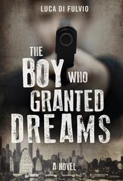 The Boy Who Granted Dreams