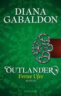 Diana Gabaldon: Outlander - Ferne Ufer ★★★★★