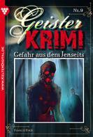 Francis Rock: Geister-Krimi 9 - Gruselroman
