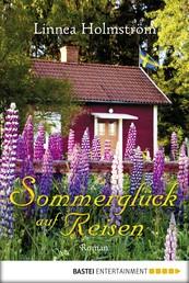 Sommerglück auf Reisen - Roman