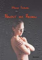 Maria Frömel: Nackt im Regen