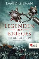 David Gilman: Legenden des Krieges: Der große Sturm ★★★★