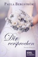 Paula Bergström: Dir versprochen ★★★★