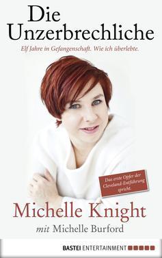 Michelle Knight: Die Unzerbrechliche ★★★★★