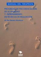 María Flor Herrero Montoya: Programa de la psicoeducación de la ansiedad y entrenamiento en técnicas de relajación