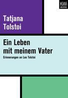 Tatjana Tolstoi: Ein Leben mit meinem Vater ★★★★★