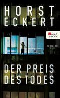 Horst Eckert: Der Preis des Todes