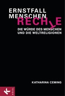 Katharina Ceming: Ernstfall Menschenrechte