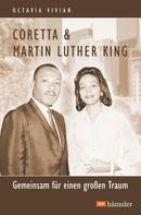 Octavia Vivian: Coretta & Martin Luther King
