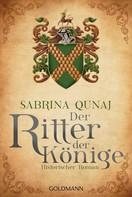 Sabrina Qunaj: Der Ritter der Könige ★★★★