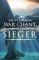 Nika S. Daveron: War Chant 1: Sieger ★★★