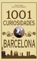 Silvia Suárez: 1001 Curiosidades de Barcelona
