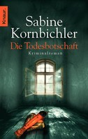 Sabine Kornbichler: Die Todesbotschaft ★★★★