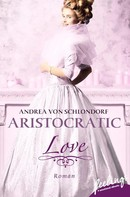 Andrea von Schlondorf: Aristocratic Love ★★★