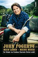 John Fogerty: Mein Leben - Meine Musik ★★★★