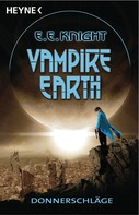 E. E. Knight: Vampire Earth - Donnerschläge ★★★★★