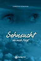 Christine Schleifer: Sehnsucht die mich trägt