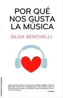 Silvia Bencivelli: Por qué nos gusta la música