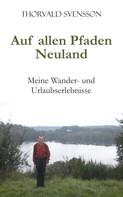 Thorvald Svensson: Auf allen Pfaden Neuland