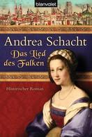 Andrea Schacht: Das Lied des Falken ★★★★★