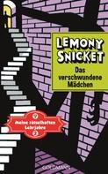 Lemony Snicket: Das verschwundene Mädchen ★★★★