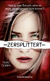 Zersplittert - Dystopie-Trilogie Band 2
