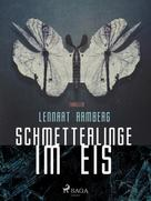 Lennart Ramberg: Schmetterlinge im Eis ★★