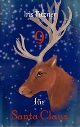 9 für Santa Claus
